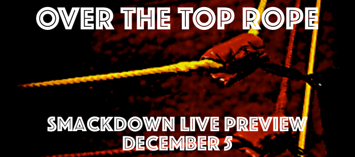 Smackdown Live Preview: December 5th
