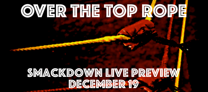 Smackdown Live Preview: December 19th