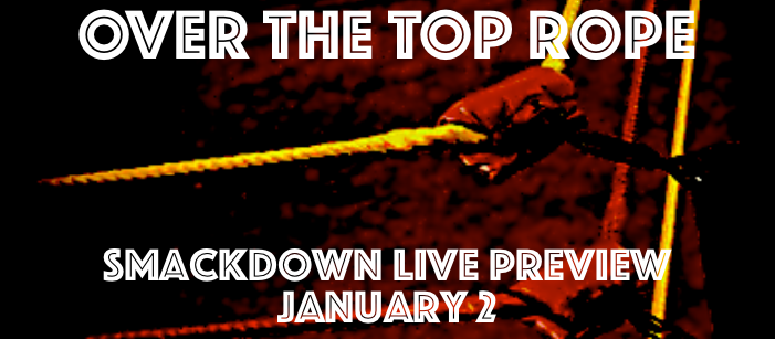 Smackdown Live Preview: January 2nd
